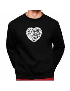 More about Sudaderas Cuello Redondo Listen To Your Heart
